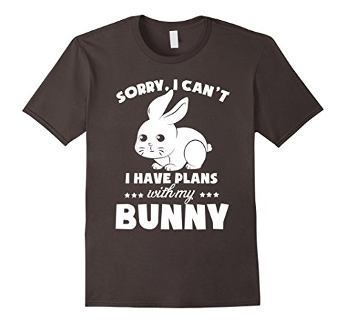 Sorry I Can't I have Plans with my Bunny Love Cute Funny Tee