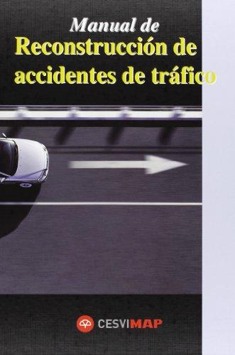 Manual de reconstruccion de accidentes de trafico (Ciclos formativos)