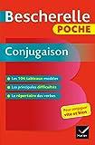 Bescherelle poche Conjugaison: L' essentiel de la conjugaison française