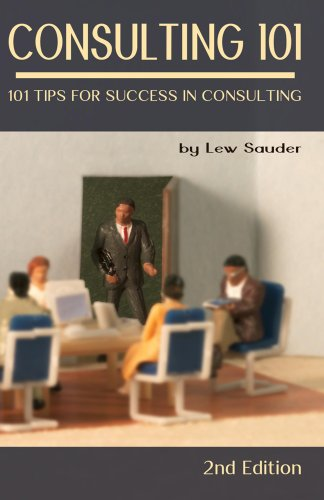 consulting-101-2nd-edition-101-tips-for-success-in-consulting
