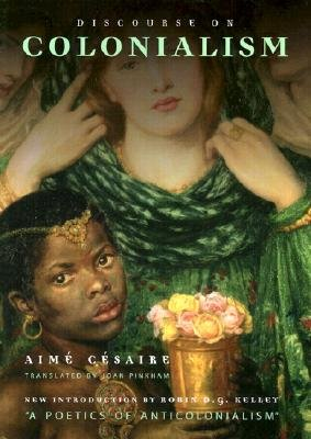 Discourse on Colonialism[ DISCOURSE ON COLONIALISM ] by Cesaire, Aime (Author ) on Jan-01-2001 Paperback