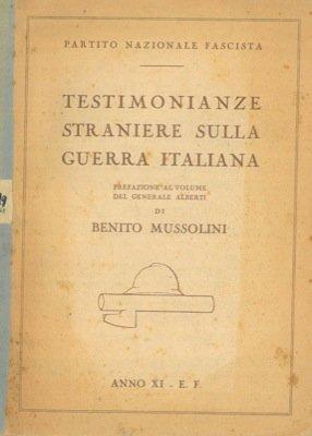 Testimonianze straniere sulla guerra italiana.