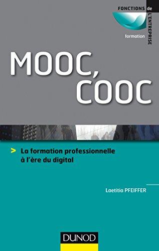 MOOC, COOC - La formation professionnelle à l'ère du digital par Laetitia Pfeiffer
