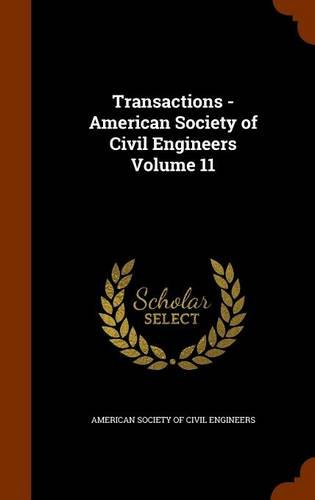 Transactions - American Society of Civil Engineers Volume 11