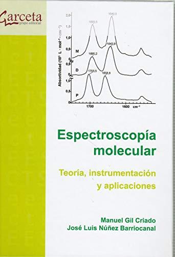 Espectroscopia molecular teoría instrumentación y aplicaciones