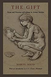 The Gift: Forms and Functions of Exchange in Archaic Societies