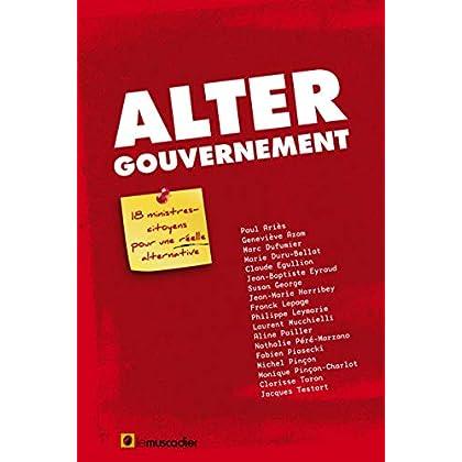 Alter gouvernement : 18 ministres citoyens pour une réelle alternative