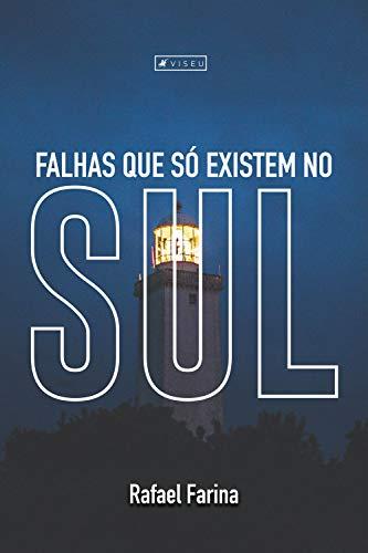 Falhas que só existem no Sul (Portuguese Edition) eBook: Rafael ...