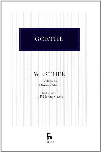 Werther (VARIOS GREDOS) por JOHANN WOLFGANG VON GOETHE