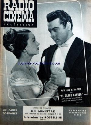 RADIO CINEMA TELEVISION [No 110] du 24/02/1952 - MARIO LANZA ET ANN BLYTH DANS LE GRAND CARUSO - UN MINISTRE QUI S'OCCUPE DU CINEMA - INTERVIEW DE ROSSELINI par Collectif