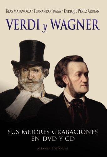 Verdi y Wagner (Libros Singulares (Ls)) por Blas Matamoro