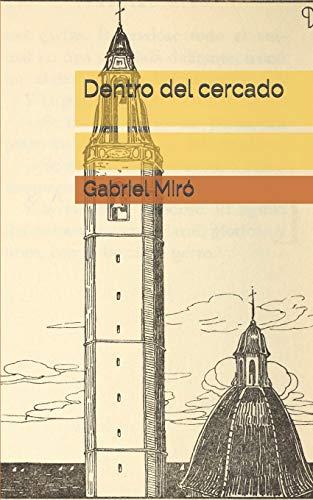 Dentro del cercado por Gabriel Miró