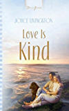 Love Is Kind (Truly Yours Digital Editions)