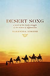 Desert Song: a novel of the lonely struggle of the women of Afghanistan