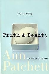 Truth & Beauty . [Taschenbuch] by Patchett, Ann.