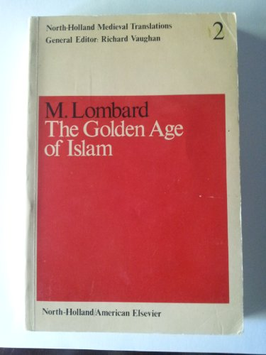 the-golden-age-of-islam-north-holland-medieval-translations-v-2