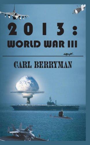 2013: World War III