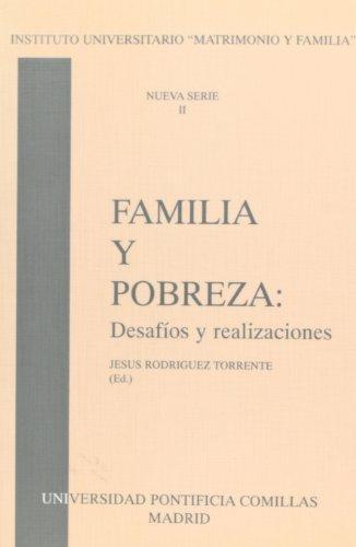 Descargar Libro Familia y pobreza: desafios y realizaciones (Instituto Universitario de la Familia) de Jesús Rodríguez Torrente