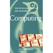 The Penguin Concise Dictionary of Computing