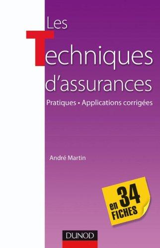 Les techniques d'assurance en 34 fiches - Pratiques - Applications corrigées