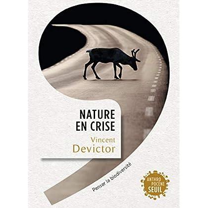 Nature en crise. Penser la biodiversité