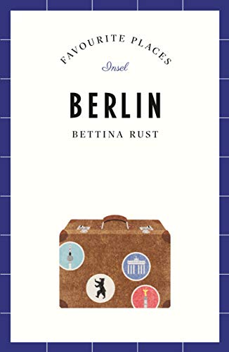 Berlin - Favourite Places (insel taschenbuch)