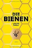 Die Bienen: Roman