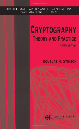 Cryptography: Theory and Practice, Third Edition (Discrete Mathematics and Its Applications) por Douglas R. Stinson