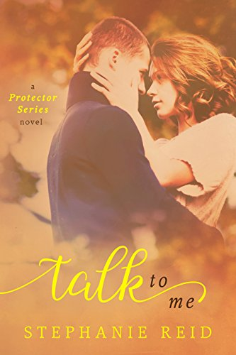 Talk to Me (Protector Series Book 1) (English Edition) (Titel Protector)