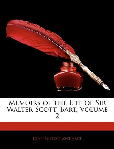 Memoirs of the Life of Sir Walter Scott, Bart, Volume 2