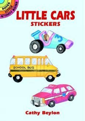 Little Cars Stickers (Dover Little Activity Books Stickers) by Cathy Beylon (2000-05-03)