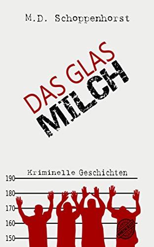 Das Glas Milch - Md Milch