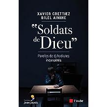 """""""Soldats de Dieu"""": Paroles de djihadistes incarcérés (Monde en cours)"""