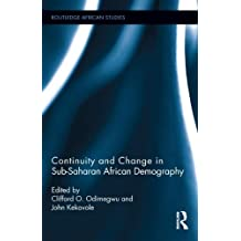 Continuity and Change in Sub-Saharan African Demography (Routledge African Studies)