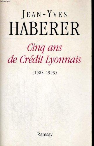 cinq-ans-de-credit-lyonnais-1988-1993