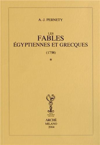 Fables Egyptiennes et Grecques (1758) en Deux Tomes par Dom Pernety