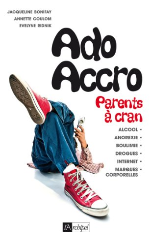 Ado accro (Psychologie) par Evelyne Ridnick