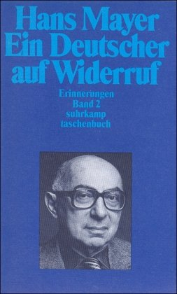 Ein Deutscher auf Widerruf. Erinnerungen: Band 2: Erinnerungen II (suhrkamp taschenbuch)