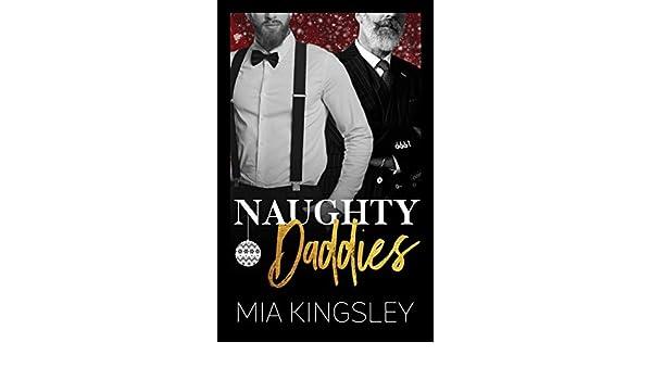 Frohe Weihnachten Miss Kingsley.Naughty Daddies Christmas Daddies 4 German Edition Ebook
