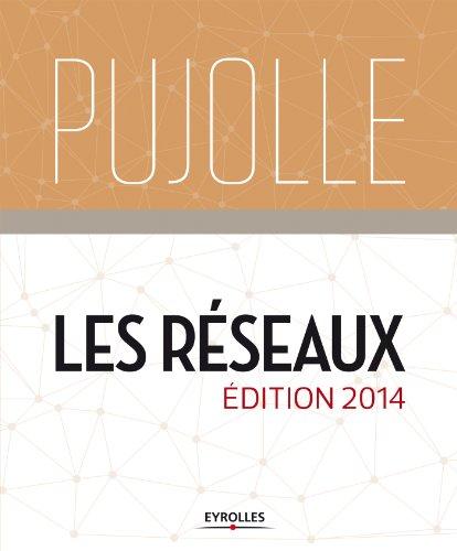 Les rseaux: Edition 2014