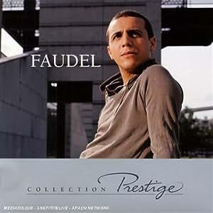 Prestige : Faudel