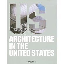 Architecture in U.S.A. *- (Ancien prix éditeur : 19.99 euros)