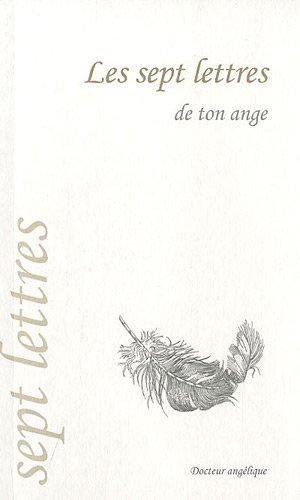 Les sept lettres de ton ange par Collectif