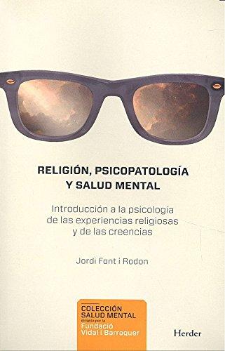 Religión, psicopatología y salud mental (Colección Salud Mental) por Jordi Font i Rodón