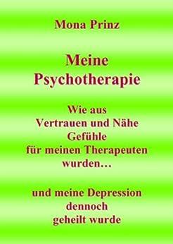 meine-psychotherapie-wie-aus-vertrauen-und-nhe-gefhle-fr-meinen-therapeuten-wurden-und-meine-depression-dennoch-geheilt-wurde