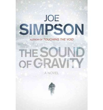 [(Sound of Gravity)] [ By (author) Joe Simpson ] [October, 2011]