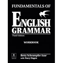 Fundamentals of English Grammar Workbook (Full Edition) (with Answer Key): Full Workbook with Answer Key (Azar English Grammar)