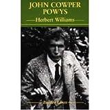 [(John Cowper Powys * * )] [Author: Herbert Williams] [Dec-1998]