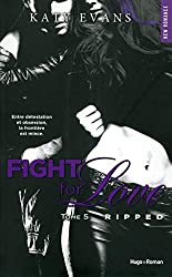 Fight For Love - tome 5 Ripped