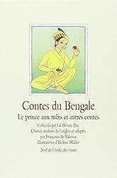 Contes du Bengale : Le prince aux rubis et autres contes